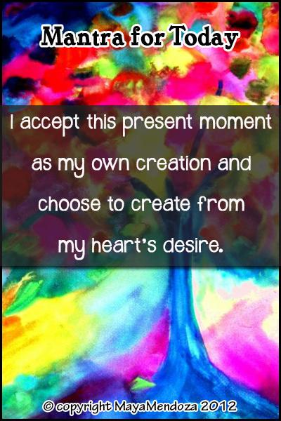 I accept the present moment